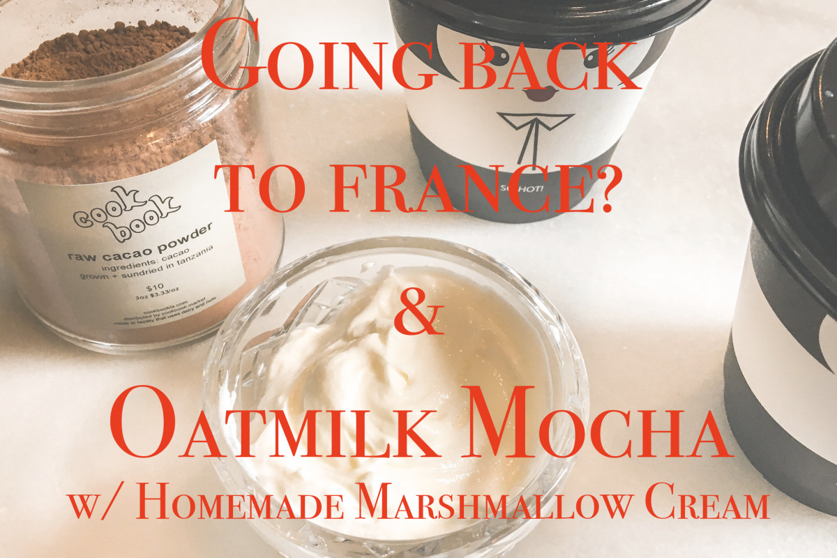 Going back to france and oatmilk mocha feature